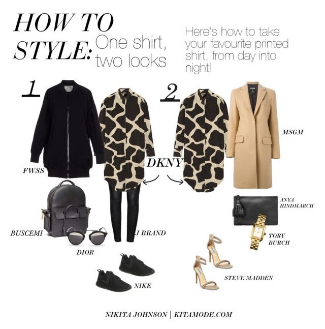 How to Style: One shirt, two looks! by kitamode on Polyvore featuring DKNY, FWSS, MSGM, J Brand, Steve Madden, NIKE, BUSCEMI, Anya Hindmarch, Tory Burch and Christian Dior  www.kitamode.com