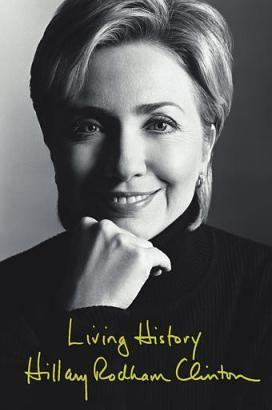"""Hillary Rodham Clinton's """"Living History"""" 2004"""