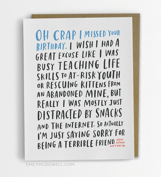 """Awkward Belated Birthday Card Their birthday happened. You missed it. Maybe this kind of thing happens to you a lot. It's okay. - Blank inside- A2 size (4.25"""" x"""