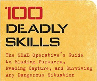 Retired Navy SEAL Clint Emerson has a new book that teaches civilians skills like picking locks, using drops, evading pursuers, and even killing people with improvised weapons.