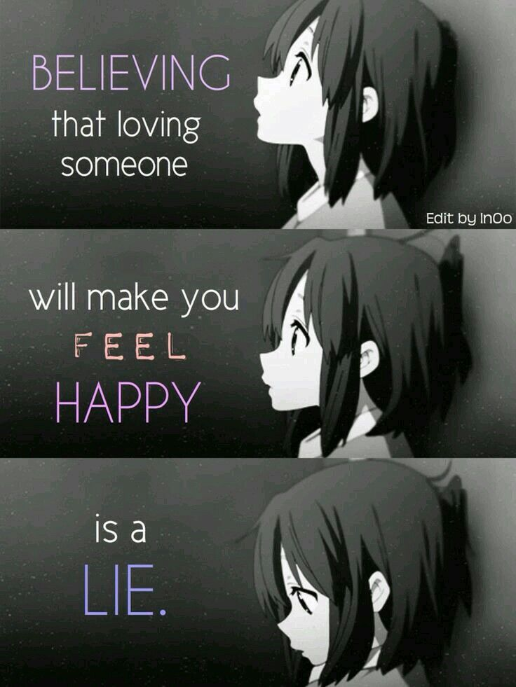 Still if believing in that lie will help me move forward - Depressing anime pictures ...