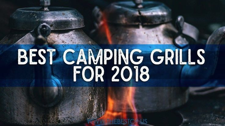 best camping grills, camping grill propane, camping grill coleman, camping grill walmart, camping grill grate, camping charcoal grill, camping gas grill, weber camping grill, best portable grill for rv, best camping grill stove, best camping charcoal gril See how you can easily get a great camping gear for your camping needs @ www.coolcampinggearhq.com