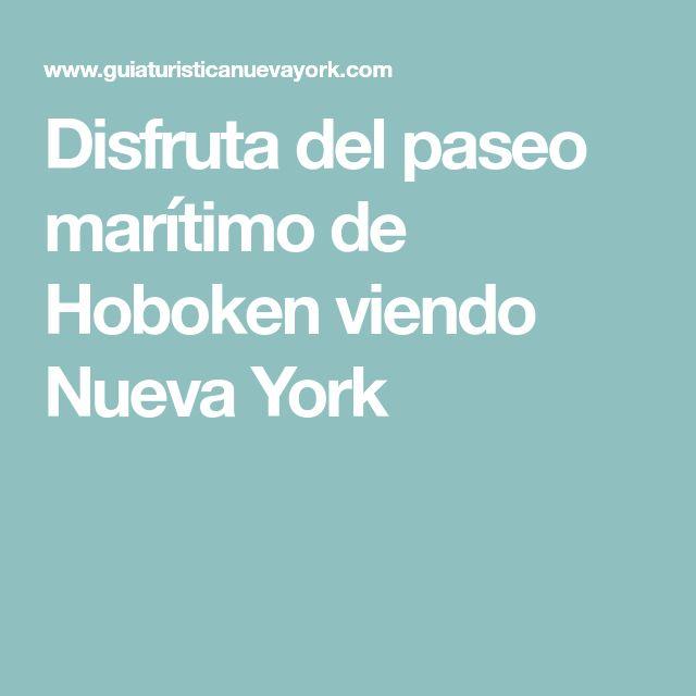 Disfruta del paseo marítimo de Hoboken viendo Nueva York