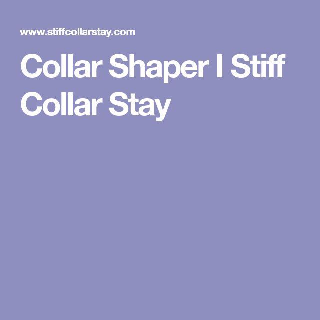 Collar Shaper I Stiff Collar Stay