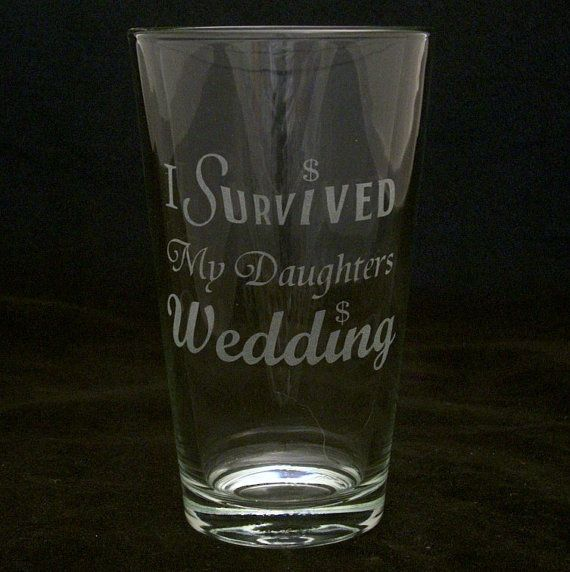 I Survived My Daughters Wedding Beer Glass brides mother, brides father, wedding gifts, bridal shower gifts on Etsy, $17.00