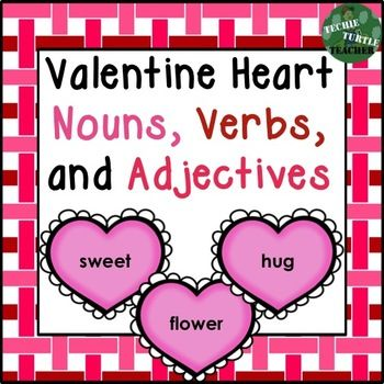 valentine 39 s day heart nouns adjectives and verbs center activity worksheet valentines. Black Bedroom Furniture Sets. Home Design Ideas