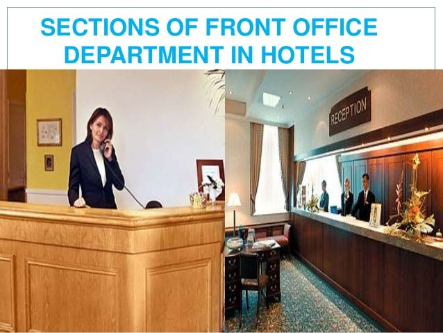 Sections Of Front Office Department In Hotels Front Office
