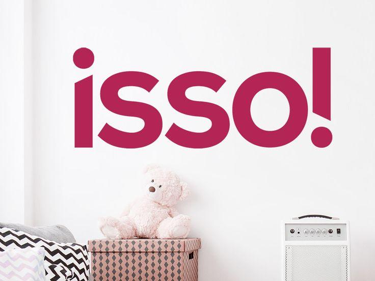 Spectacular Dieses Wandtattoo ist einfach genial Isso Wandtattoo Jugendwort Jugendsprache