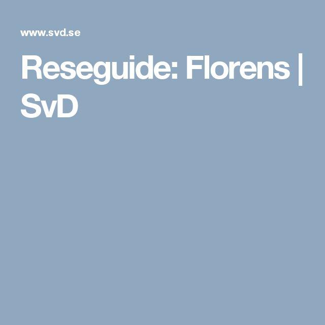 Reseguide: Florens | SvD