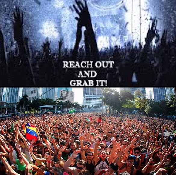 Reach out and grab it!