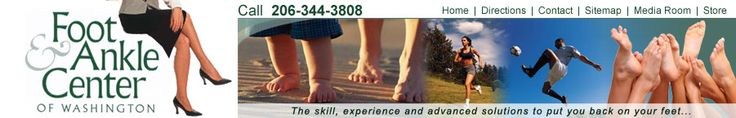 Foot & Ankle Center in Seattle - everything you ever wanted to know about foot/ankle conditions