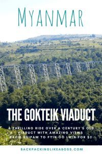 Travelling the Gokteik Viaduct in Myanmar from Hsipaw to Pyin Oo Lwin. The Gokteik Viaduct is definitely one of the highlights on any Myanmar itinerary. A thrilling ride over a century's old viaduct with amazing views! Check out this blog for an impression and details!