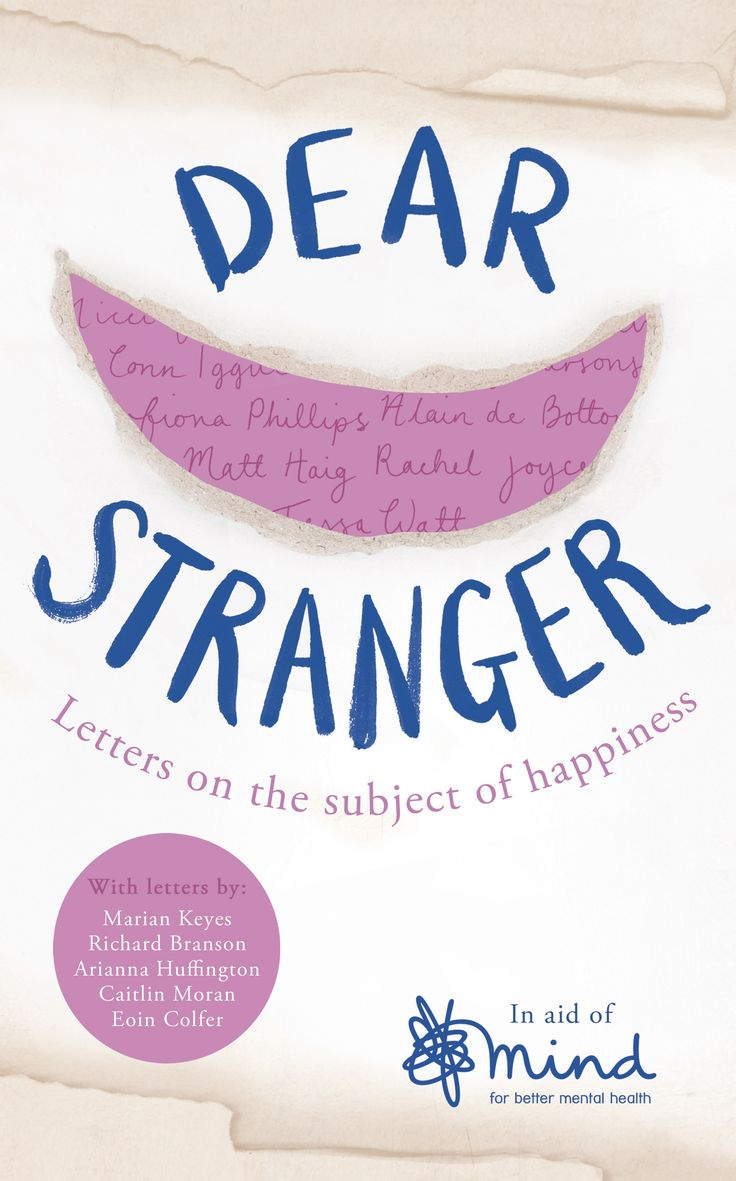 Dear Stranger Letters on the subject of happiness
