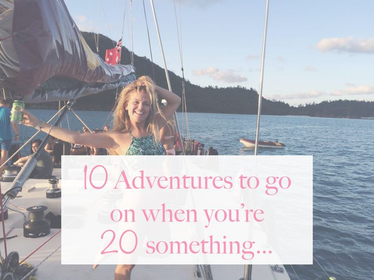 10 Adventures To Go On When You're 20 Something... 1. Backpack south east asia 2. travel south america 3. Spend a year in Australia 4. Take a gap year or work/ volunteer abroad. 5. Adrenalin seeking in New Zealand 6. USA Road Trip 7. Vegas 8. Interrailling europe 9. Ibiza. 10. Yacht week! Whats on your bucket list?