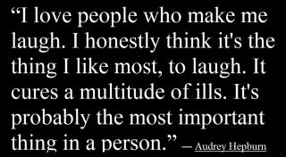 Laugh.Thoughts, Life, Inspiration, Audrey Hepburn, Make Me Laugh, Quotes Sayings, Medicine, Laughter, Funny People