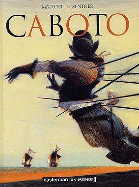 Caboto - Lorenzo Mattotti