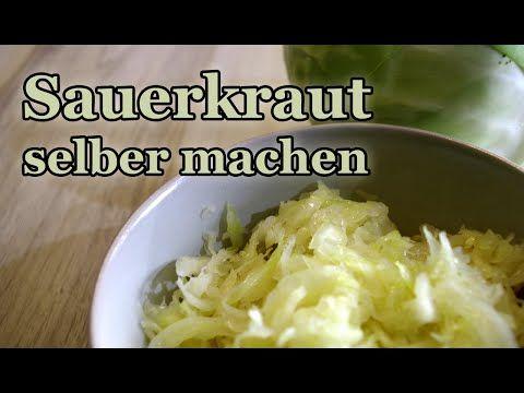 Sauerkraut selber machen - schnell und einfach! (Weisskohl fermentieren, Vegan und Rohkost) - YouTube