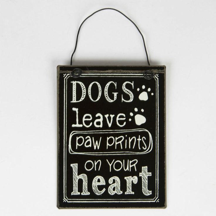 Dogs Leave Paw Prints on Your Heart Mini Plaque