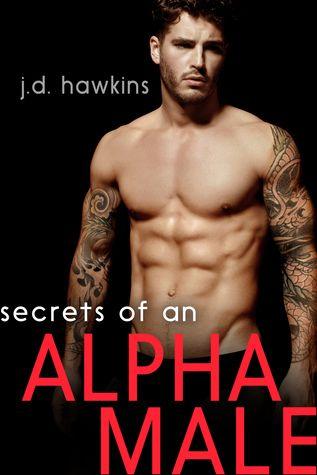 Reading Keeps Me Sane Book Blog: Book Review: Secrets of an Alpha Male by J.D. Hawk...