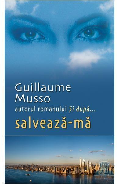 Salveaza-ma de Guillaume Musso - Funions