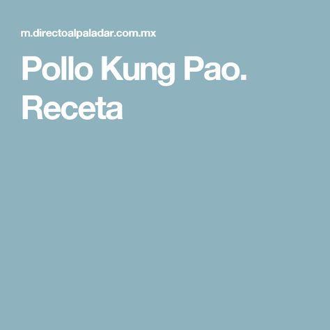 Pollo Kung Pao. Receta