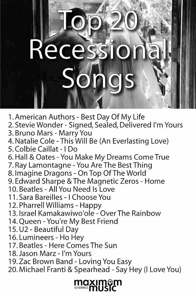 Top 20 Ceremony Recessional Songs | Maximum Music - Toronto DJ Services                                                                                                                                                      More