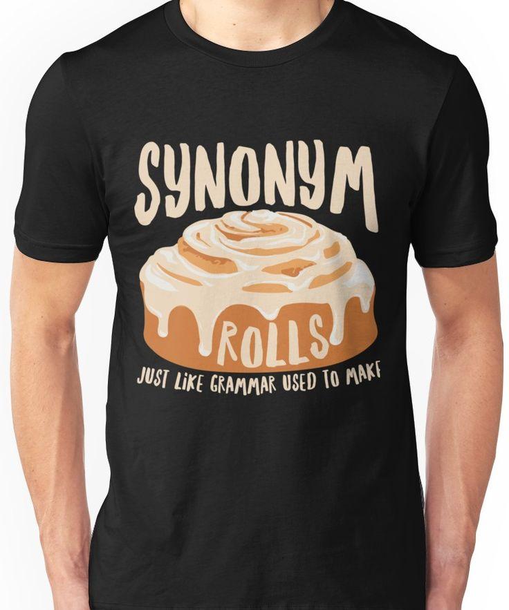 Humorous Grammar English Instructor Attire Synonym Rolls Unisex T-Shirt