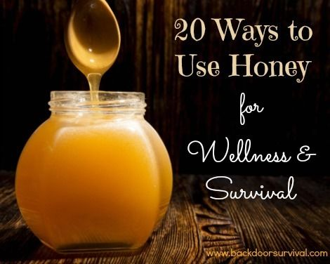20 Ways to Use Honey for Wellness & Survival (including some you may not have though of!) - Backdoor Survival