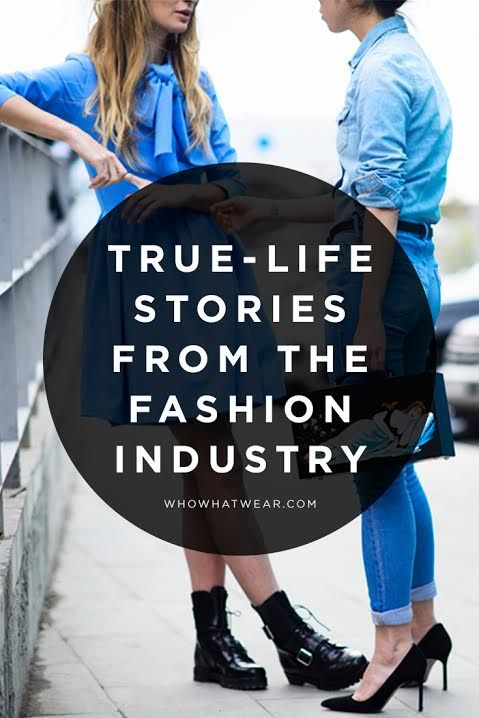 19 completely insane stories about working in the fashion industry