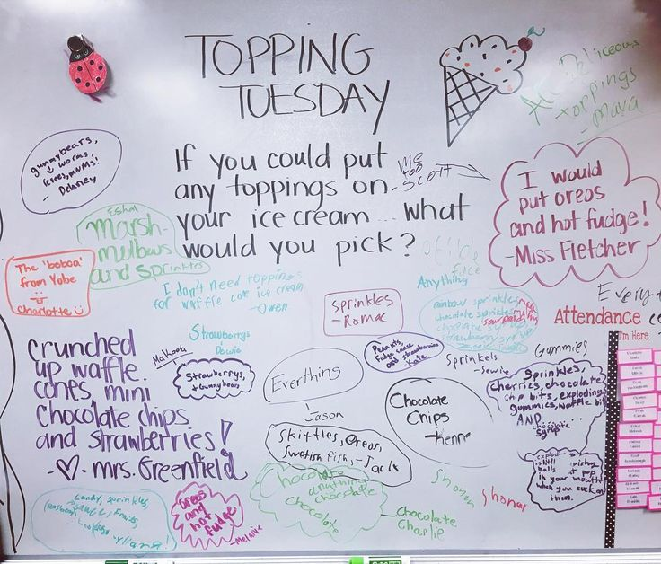 Topping Tuesday-white board messages                                                                                                                                                                                 More