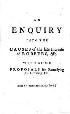 An Enquiry Into the Causes of the Late Increase of Robbers, etc, by Henry Fielding, 1751