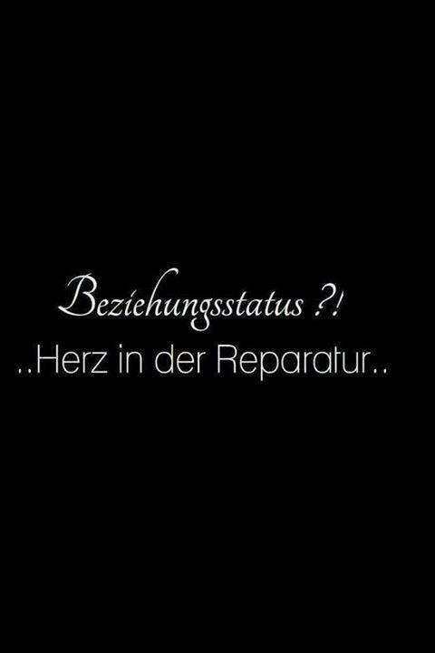 Beziehungsstatus?! .. <3 in Reparatur ..
