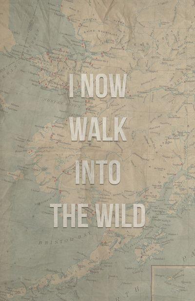 I now walk into the wild Art Print
