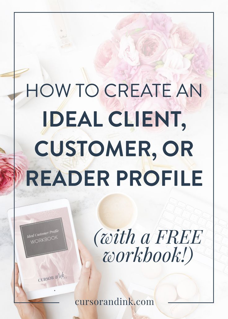 An ideal customer profile allows bloggers, freelancers and creatives to cut through the clutter and create a message that is formulated specifically for one person. Here are three ways it helps you AND a totally free, 11-page workbook to help you create a customer / client / reader profile that perfectly fits your audience. Click here to read and get your free workbook!