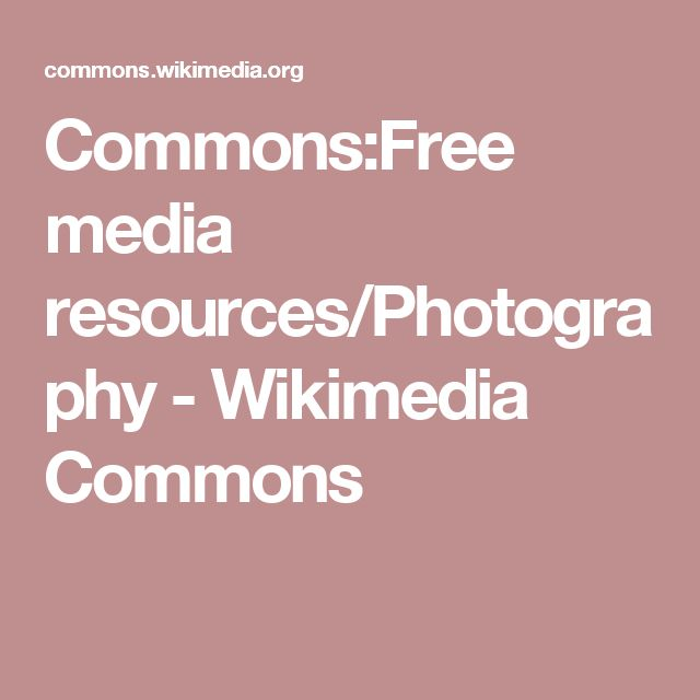 Commons:Free media resources/Photography - Wikimedia Commons