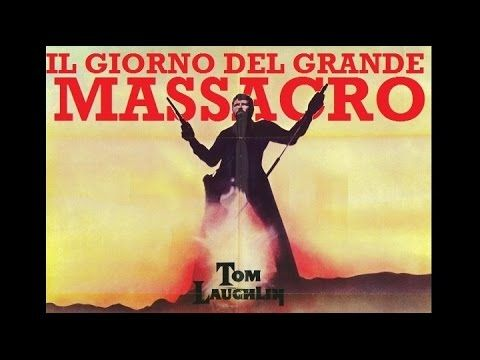 Il giorno del grande massacro - Regia di Tom Laughlin (1975) - YouTube