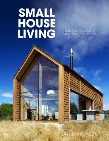 Small House Living is a great book about making the most of small spaces, by Catherine Foster