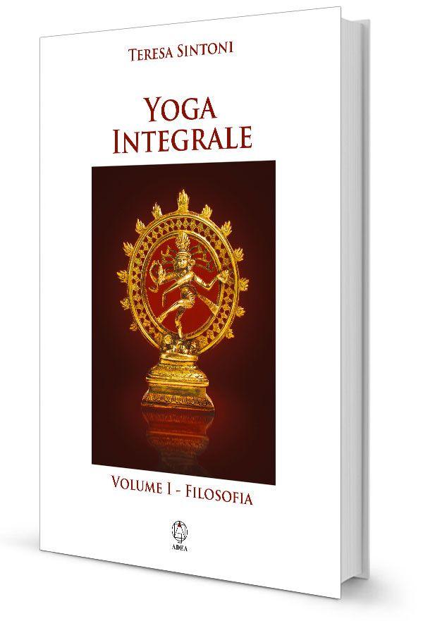 Yoga Integrale - vol I, Filosofia