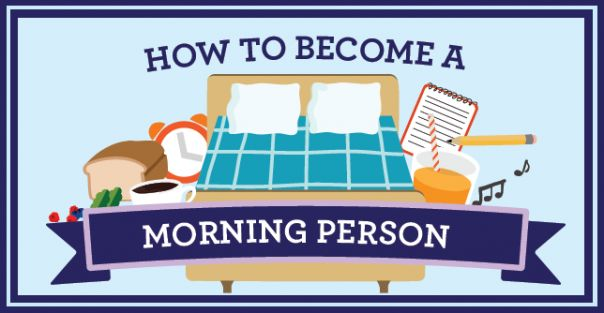 How to Become a Morning Person [INFOGRAPHIC] -- because everyone that knows me knows my problem with a snooze button