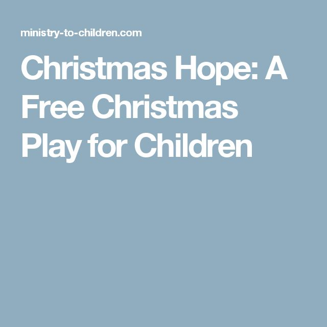Christmas Hope: A Free Christmas Play for Children