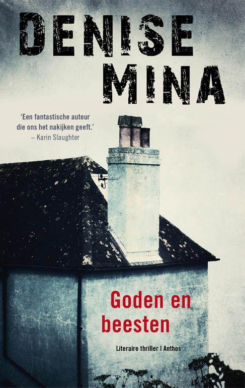 Denise Mina: Goden en beesten