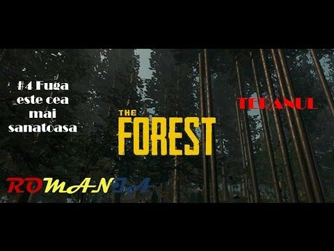"The Forest gameplay PC in Romana #4 ""Fuga este cea mai sanatoasa"""
