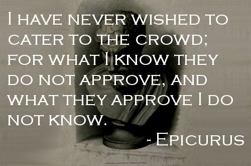 Quote about Recognition by Epicurus