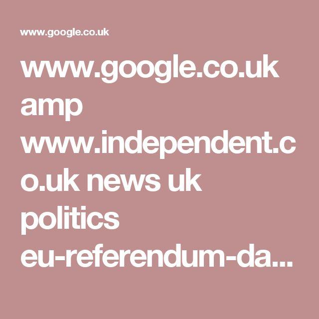 www.google.co.uk amp www.independent.co.uk news uk politics eu-referendum-david-cameron-resign-step-down-boris-johnson-brexit-stay-as-prime-minister-result-poll-a7088811.html%3famp