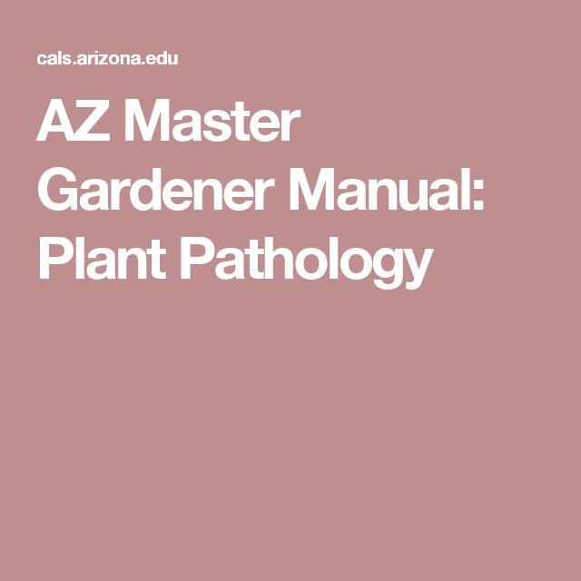 AZ Master Gardener Manual: Plant Pathology