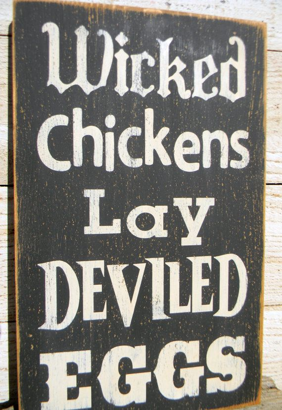 Wicked Chickens Lay Deviled Eggs distressed by AmericanAtHeart