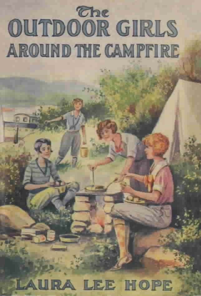 The Outdoor Girls Round the Campfire by Laura Lee Hope