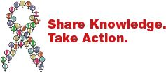 Share Knowledge. Take Action. March 10, 2014 = National Women & Girls HIV/AIDS Awarenessw Day (NWGHAAD) in the US
