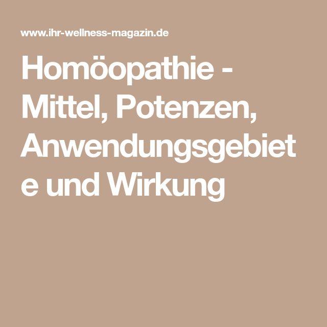 Homöopathie - Mittel, Potenzen, Anwendungsgebiete und Wirkung
