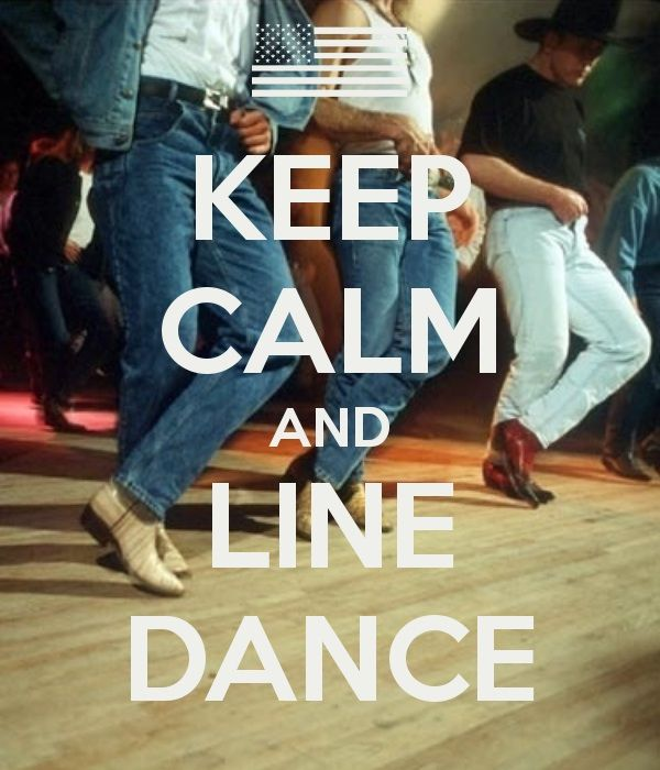 Keep Calm and Line Dance - Country Music